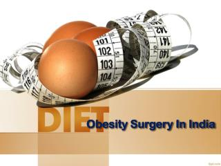 Get Best Obesity surgery in india