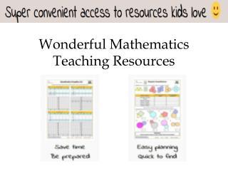 Wonderful Mathematics Teaching Resources