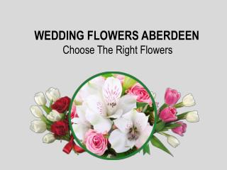 Wedding Flowers Aberdeen