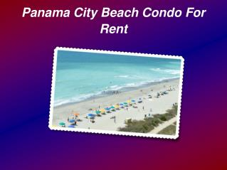 How to Choose Best Panama City Beach Condo