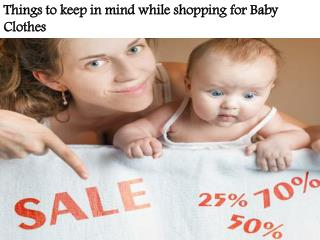 Things to keep in mind while shopping for Baby Clothes