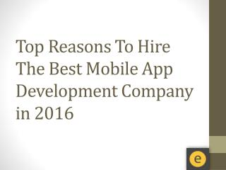 Reason To Hire Best Mobile Application Development Company