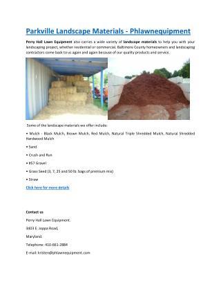 Parkville Landscape Materials - Phlawnequipment