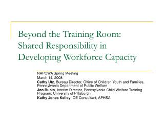 Beyond the Training Room:  Shared Responsibility in Developing Workforce Capacity