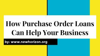 How Purchase Order Loans Can Help Your Business