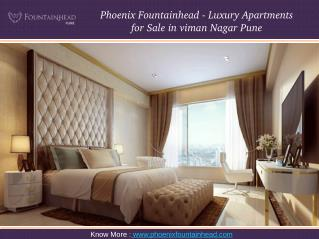 Phoenix Fountainhead - Luxury Apartments for Sale in viman Nagar Pune