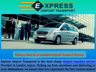 Choose Your Best Airport Transfer Service in London