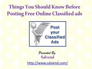 Things You Should Know Before Posting Free Online Classified Ads