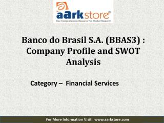 SWOT Analysis of Banco do Brasil S.A.: Aarkstore.com