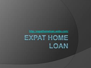 Expat Home Loan