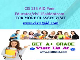 CIS 115 AID Peer Educator/cis115aiddotcom
