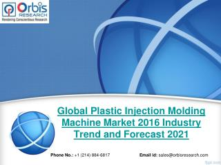 Orbis Research: Global Plastic Injection Molding Machine Industry Report 2016