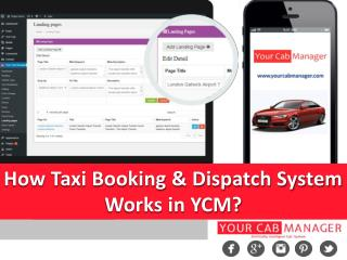 How Taxi Booking and Dispatch System works in YCM?