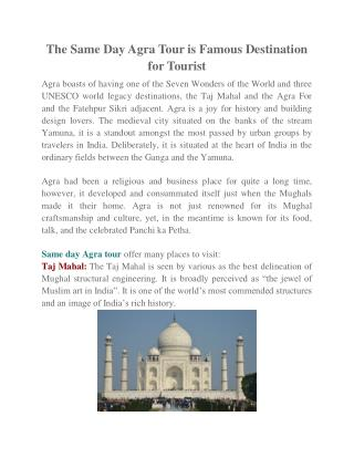 The Same Day Agra Tour is Famous Destination for Tourist