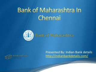 MICR code for Bank of Maharashtra In Chennai