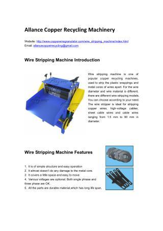Allance Wire Stripping Machine