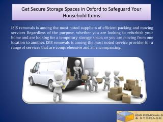 Get Secure Storage Spaces in Oxford to Safeguard Your Household Items