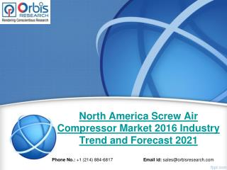 North America Screw Air Compressor  Industry 2016 Size, Share, Growth, Trends, Demand and Forecast