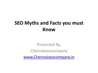 SEO Myths and Facts you must Know
