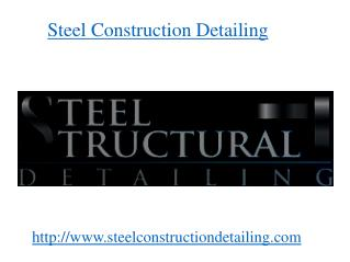 Miscellaneous Steel Detailing - Steel Construction Detailing