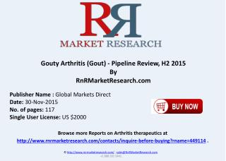 Gouty Arthritis (Gout) Pipeline Review H2 2015