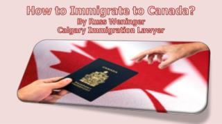 How to Immigarate to Canada?