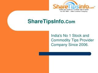 15 reasons why to get stock market and commodity tips from Sharetipsinfo