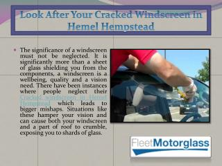 Look After Your Cracked Windscreen in Hemel Hempstead