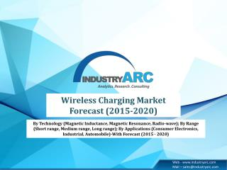 Wireless Charging Market is expected to reach $15.2 Billion by 2020