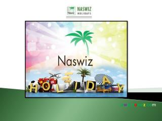 About Naswiz Holidays - Reviews and Complaints