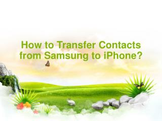How to transfer contacts from galaxy to iphone