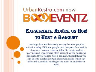 Expatriate Advice on How to Host a Banquet