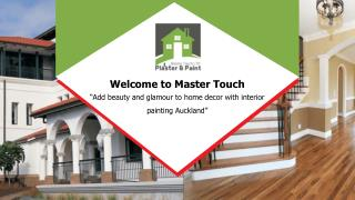 Auckland Painters - Master Touch Ltd