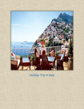 Holiday Trip in Italy