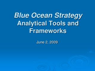 Blue Ocean Strategy Analytical Tools and Frameworks