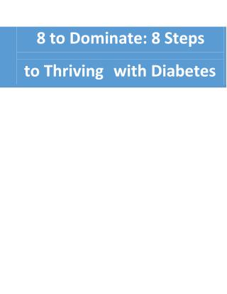 Diabetes Ebook: 8 Steps To Thriving With Diabetes
