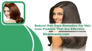 Natural Hair Care Remedies For Hair Loss Problem That Are Effective