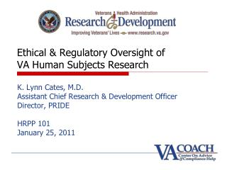 Ethical & Regulatory Oversight of    VA Human Subjects Research