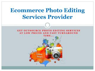 Ecommerce Photo Editing Services Provider