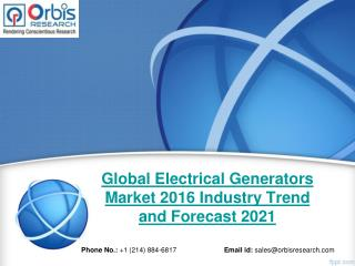 Global Electrical Generators  Market Study 2016-2021 - Orbis Research