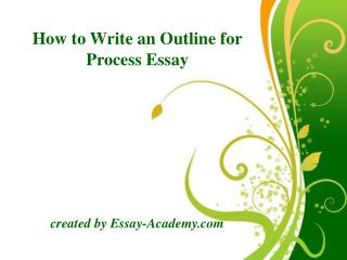 How to Write an Outline for Process Essay