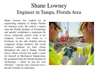 Shane Lowney Engineer in Tampa, Florida Area