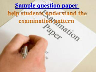 Learn and study with sample question paper