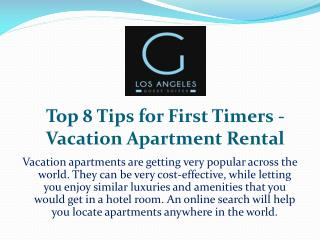 Top 8 Tips for First Timers - Vacation Apartment Rental