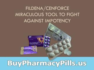 Fildena/Cenforce Miraculous Tool To Fight Against Impotency