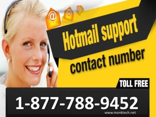 Call Hotmail phone number 1-877-788-9452 tollfree to get support