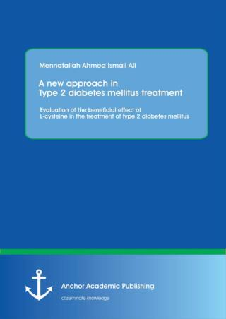 Diabetes Ebook: A new approach in type 2 diabetes mellitus treatment