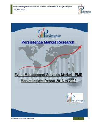 Event Management Services Market - PMR Market Insight Report 2016 to 2022