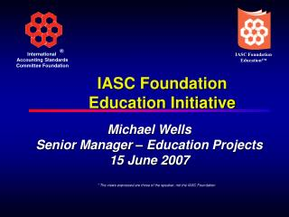 IASC Foundation Education Initiative