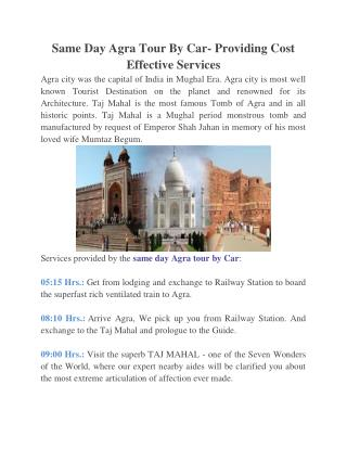 Same Day Agra Tour By Car- Providing Cost Effective Services
